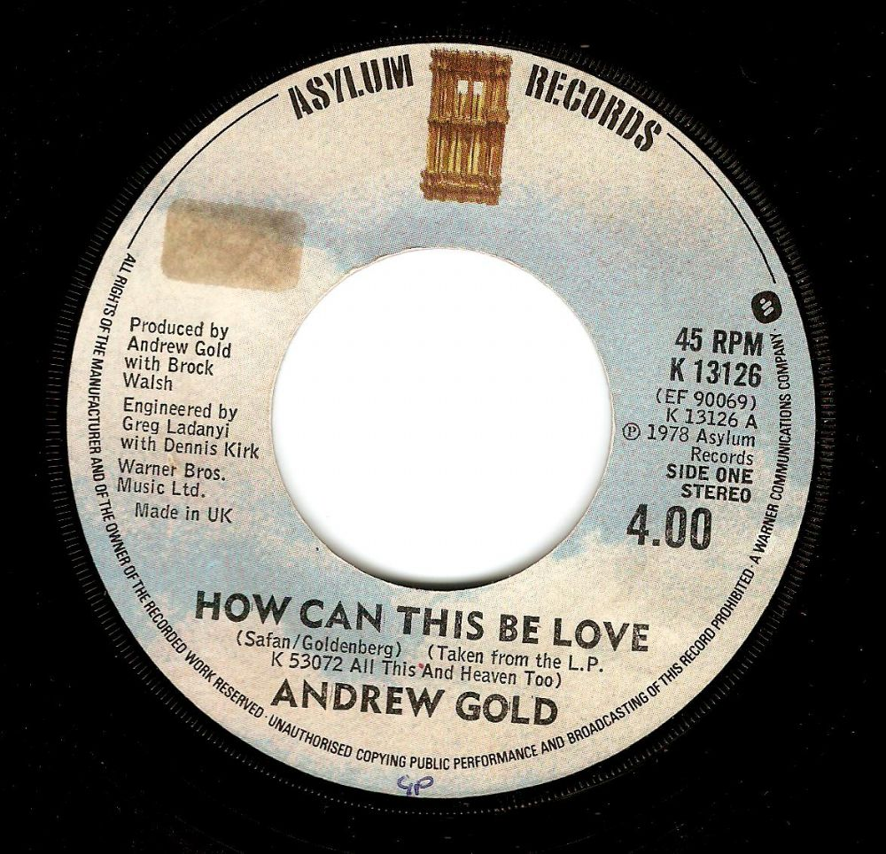 ANDREW GOLD How Can This Be Love Vinyl Record 7 Inch Asylum 1978.